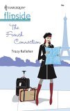 The French Connection by Tracy Kelleher