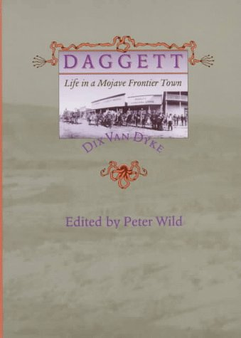 Daggett: Life in a Mojave Frontier Town