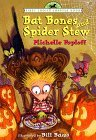 Bat Bones and Spider Stew (First Choice Chapter Book)