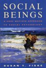 Social Beings: A Core Motives Approach to Social Psychology
