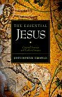 The Essential Jesus: Original Sayings and Earliest Images