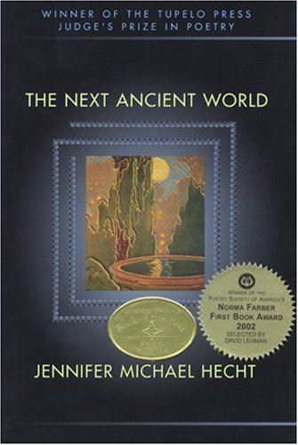 The Next Ancient World by Jennifer Michael Hecht