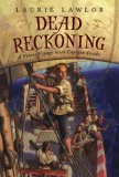 Dead Reckoning: A Pirate Voyage with Captain Drake