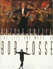 Razzle Dazzle: The Life and Works of Bob Fosse