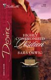 Highly Compromised Position (Texas Cattleman's Club: The Secret Diary) (Silhouette Desire #1689)