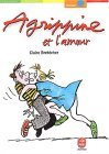 Agrippine, Tome 4:  Agrippine Et L'amour