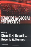 Femicide in Global Perspective