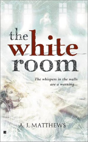 The White Room by A.J.  Matthews