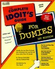 The Complete Idoit's Guide for Dumies