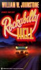 Rockabilly Hell by William W. Johnstone