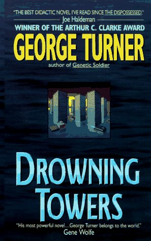 Drowning Towers by George Turner