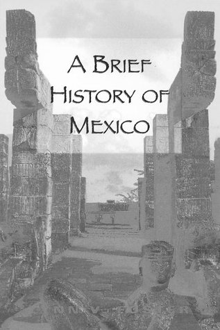 A Brief History of Mexico by Lynn Vasco Foster
