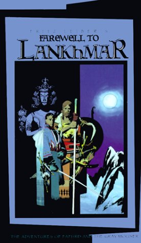 Farewell to Lankhmar by Fritz Leiber