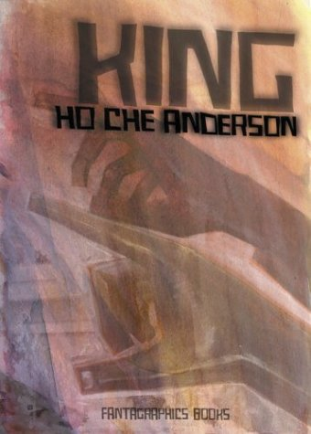 King Volume 3 by Ho Che Anderson