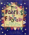 The Fabrics of Fairytale: Stories Spun from Far and Wide