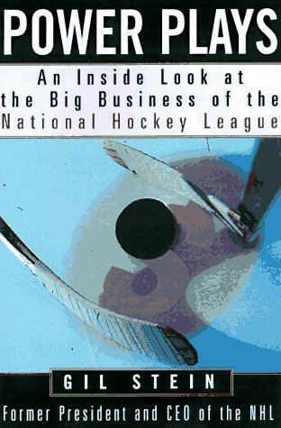 Power Play: An Inside Look at the Big Business of the National Hockey League