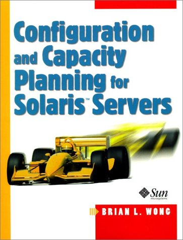 Configuration and Capacity Planning for Solaris Servers