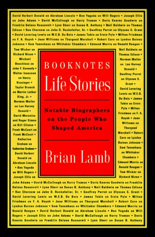 Booknotes Life Stories by Brian Lamb