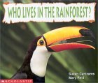 Who Lives in the Rainforest?