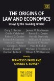 Origins of Law and Economics: Essays by the Founding Fathers