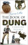 The Not So Little Book of Dung