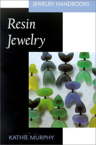 Resin Jewelry by Kathie Murphy