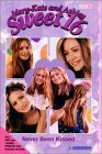 Never Been Kissed (Sweet 16, #1)