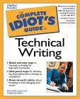 Complete Idiot's Guide to Technical Writing
