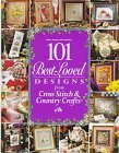 101 Best-Loved Designs from Cross Stitch & Country Crafts