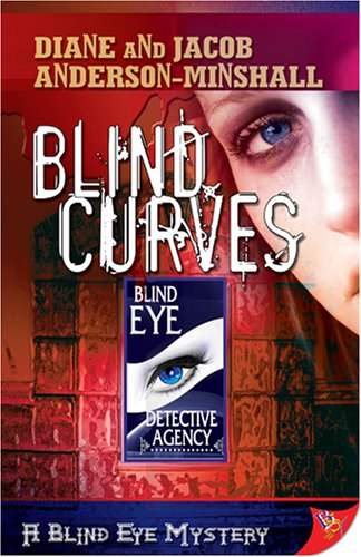Blind Curves by Diane Anderson-Minshall