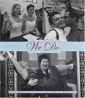 We Do: A Celebration of Gay and Lesbian Marriage
