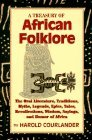 A Treasury of African Folklore by Harold Courlander