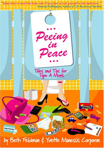 Peeing in Peace by Beth Feldman
