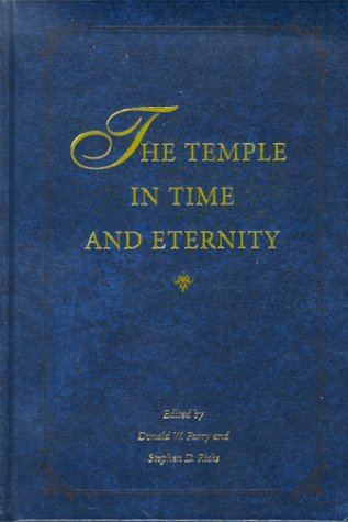 The Temple in Time and Eternity
