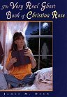 Very Real Ghost Book of Christina Rose