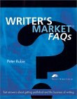 Writer's Market FAQs: Fast Answers about Getting Published and the Business of Writing