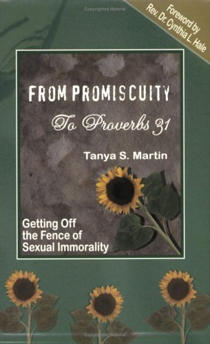 From Promiscuity to Proverbs 31