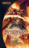 Dissension (Magic: The Gathering: Ravnica Cycle, #3)