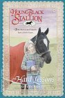 Hard Lessons (Young Black Stallion, #6)