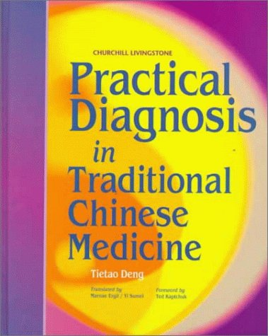 Practical Diagnosis in Traditional Chinese Medicine by Tieh-Tao Teng