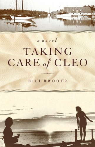 Taking Care of Cleo by Bill Broder