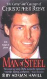 Man of Steel: The Career and Courage of Christopher Reeve