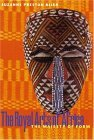 The Royal Arts of Africa: The Majesty of Form (Perspectives): First Edition