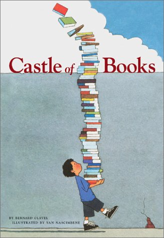 Castle of Books by Bernard Clavel