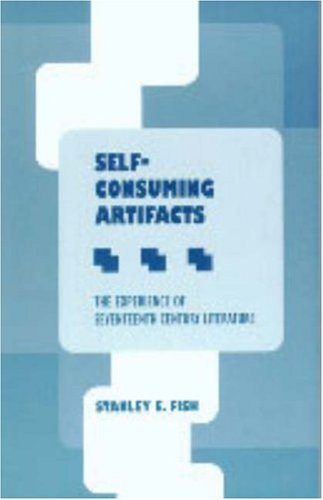 Self-Consuming Artifacts: The Experience of Seventeenth-Century Literature