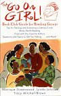 Go on Girl!: Book Club Guide for Reading Groups Works Worth Reading, Chats...