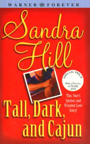 Tall, Dark, and Cajun by Sandra Hill
