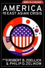 America and the East Asian Crisis: Memos to a President