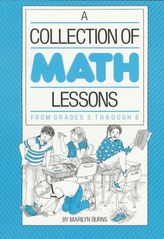 A Collection of Math Lessons: Grades 3-6