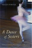 A Dance of Sisters by Tracey Porter